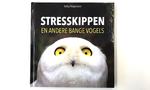 Stresskippen en andere bange vogels