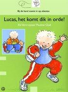 Lucas, het komt dik in orde!